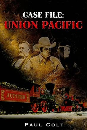 Case File: Union Pacific