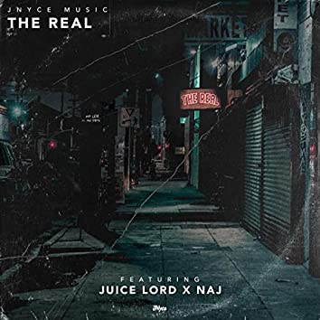 The Real (feat. Juice Lord & Naj)