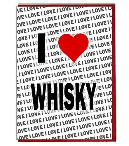 Ik hou van Whisky wenskaart - Verjaardagskaart - Dames - Heren - Dochter - Zoon - Vriend - Echtgenoot - Vrouw - Broer - Zuster