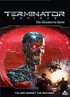 Terminator Genisys - the Miniatures Game: The War Against the Machines