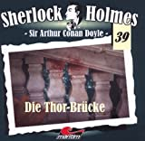 Sherlock Holmes – Fall 39 – Die Thor-Brücke