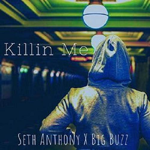 Seth Anthony feat. Big Buzz