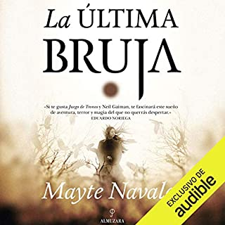 La Última Bruja [The Last Witch]                   By:                                                                                                                                 Mayte Navales                               Narrated by:                                                                                                                                 Olivia Vives                      Length: 10 hrs and 35 mins     14 ratings     Overall 4.5