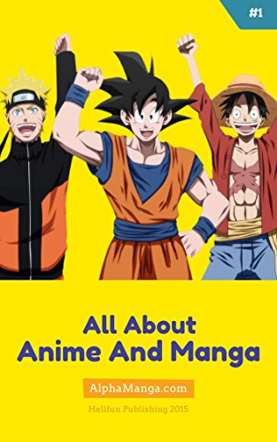 All About #1: Anime & Manga (All About Series) (English Edition)