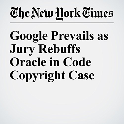 Google Prevails as Jury Rebuffs Oracle in Code Copyright Case audiobook cover art