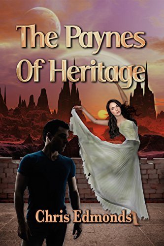 Book: The Paynes Of Heritage by Chris Edmonds