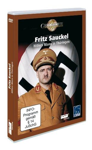 Fritz Sauckel - Hitlers Mann in Thüringen