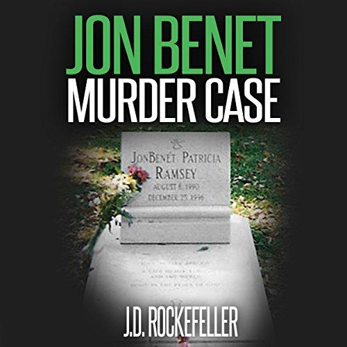 Jon Benet Murder Case audiobook cover art