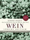 Wein spricht deutsch: Weine, Winzer, Weinlandschaften