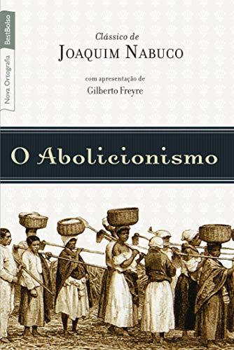 O abolicionismo (Edição de bolso)