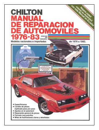 Chilton's Spanish-Language Auto Repair Manual 1976-83 (Chilton's Spanish-Language Manuals) (Spanish Edition)