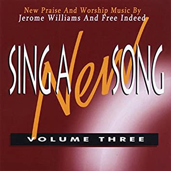 Sing a New Song, Vol. 3