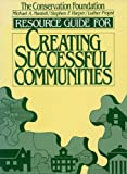 Resource Guide for Creating Successful Communities (English Edition)