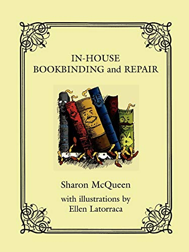 Compare Textbook Prices for In-House Book Binding and Repair  ISBN 9780810852242 by Sharon McQueen,Ellen Latorraca,Richard Wambold
