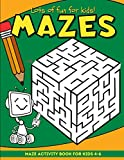 Mazes: Maze Puzzles and Coloring Book for Kids Ages 4-6 | Green (Mazes for Kids)