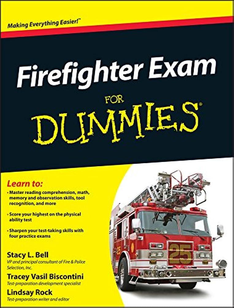 ブームスケジュール時間とともにFirefighter Exam For Dummies (English Edition)