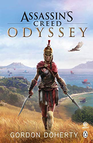 Odyssey Assassin'S Creed: The official novel of the highly anticipated new game