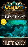 World of Warcraft - Jaina Proudmore: Tides of War: Mists of Pandaria Series Book 1