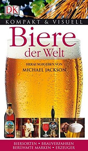 Biere der Welt (Kompakt & Visuell)