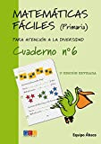 Matemáticas fáciles 6 / Editorial GEU / 2º Primaria / Mejora la resolución de ejercicios matemáticos / Recomendado como apoyo / Actividades sencillas (Niños de 7 a 8 años)