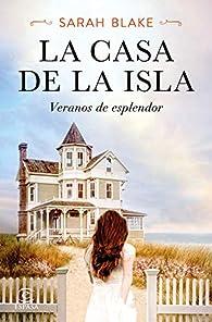 La casa de la isla par Sarah Blake