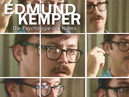 Edmund Kemper: Die Psychologie des Killers