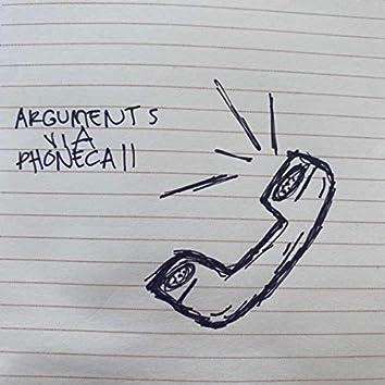 Arguments via phonecall