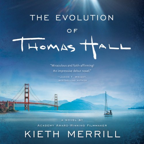 The Evolution of Thomas Hall audiobook cover art