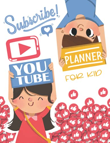 YouTube Planner for Kid Subscribe: YouTube Channel Planning Organizer Book, Content&Idea Creative Log Book Planner for Beginner YouTuber Vlogger. Gift ... New Year, Special Event:Happy Two Kids Cover
