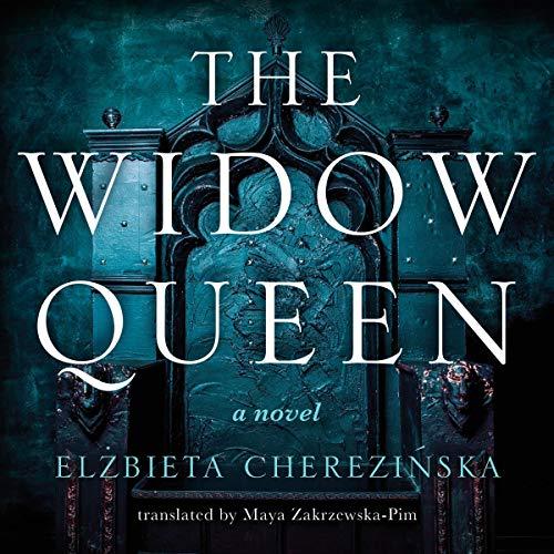 The Widow Queen Audiobook By Elzbieta Cherezinska cover art