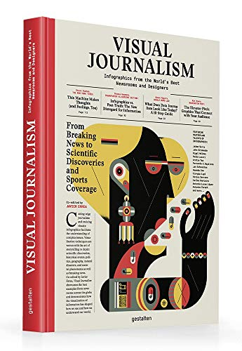 Compare Textbook Prices for Visual Journalism: Infographics from the World's Best Newsrooms and Designers Translation Edition ISBN 9783899559194 by Errea, Javier,0, Gestalten
