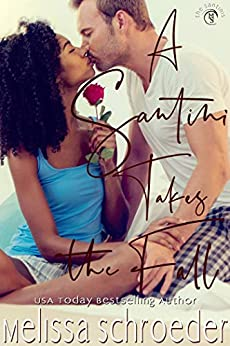 A Santini Takes the Fall (The Santinis Book 8) by [Melissa Schroeder]