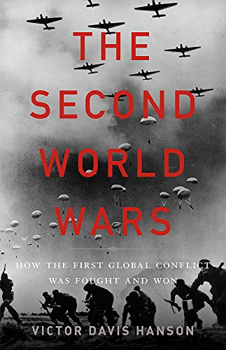 Image of The Second World Wars: How the First Global Conflict Was Fought and Won