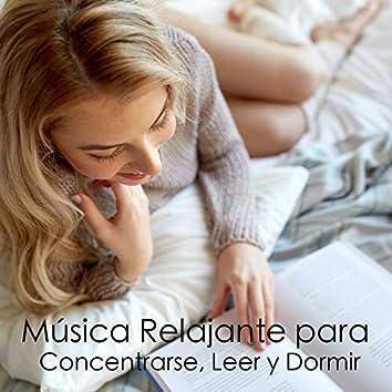 Música Relajante para Concentrarse, Leer y Dormir