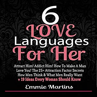 6 Love Languages for Her: Attract Him! Addict Him! How to Make a Man Love You! audiobook cover art