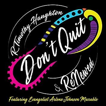 Don't Quit (feat. Evg. Arlene Johnson Marable)