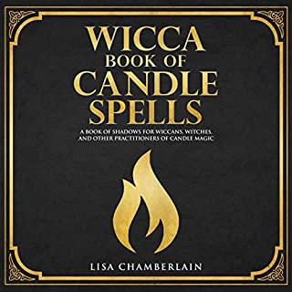 Wicca Book of Candle Spells: A Beginner's Book of Shadows for Wiccans, Witches, and Other Practitioners of Candle Magic audiobook cover art