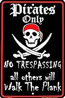 海賊のみ 金属板ブリキ看板警告サイン注意サイン表示パネル情報サイン金属安全サイン