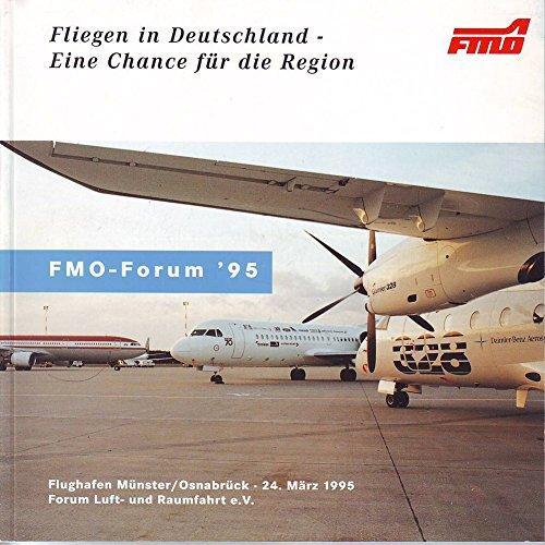 Fliegen in Deutschland - Eine Chance für die Region, FMO-Forum 95