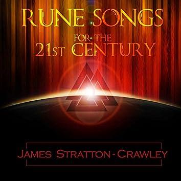 Rune Songs for the 21st Century
