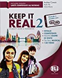 Keep it real. Student's book-Workbook. Per la Scuola media. Con flip book. Con Carta geografica [Lingua inglese]: Vol. 2