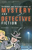 Reference and Research Guide to Mystery and Detective Fiction (Reference Sources in the Humanities Series)