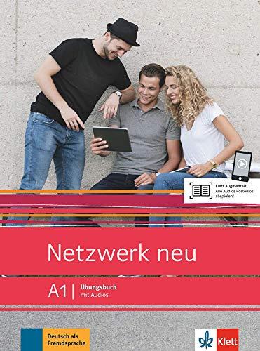 Netzwerk neu A1: Deutsch als Fremdsprache. Übungsbuch mit Audios (Netzwerk neu: Deutsch als Fremdsprache)