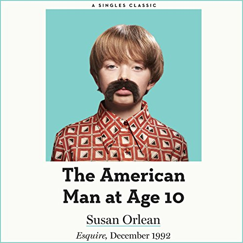 The American Man at Age 10 audiobook cover art