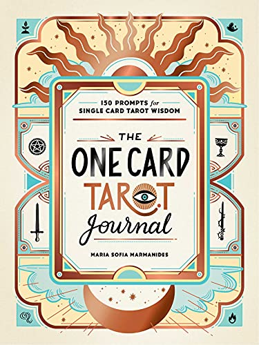 The One Card Tarot Journal: 150 Pro…