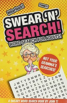 Swear  N  Search!  Word Search for Adults - Not Your Gramma's Puzzles!