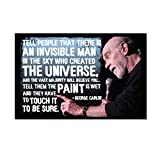 Tell People That There is an Invisible Man in the Sky Refrigerator Magnet - [3' x 2']