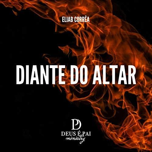 Deus é Pai Ministry feat. Eliab Corrêa