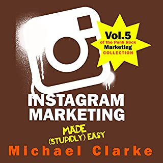 Instagram Marketing Made (Stupidly) Easy audiobook cover art