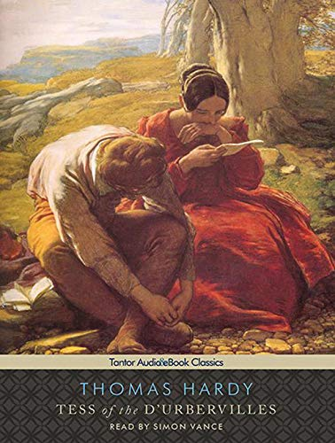 Tess of the d'Urbervilles (Tantor Unabridged Classics)